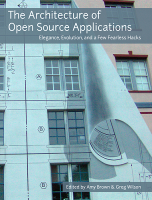 The Architecture of Open Source Applications Volume I